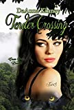Tender Crossing (Cross Series Book 2)