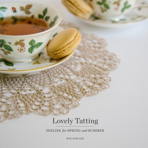 - Lovely Tatting: Doilies for Spring and Summer