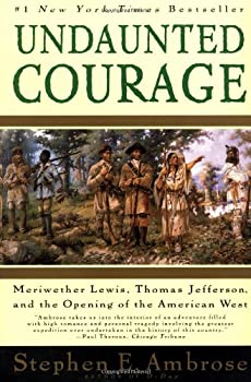 Undaunted Courage 0684826976 Book Cover