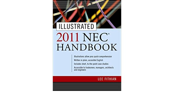 Illustrated 2014 nec handbook illustrated national electric code illustrated 2014 nec handbook illustrated national electric code handbook fithian lee lee fithian 9780071496414 amazon books fandeluxe Gallery
