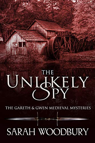 The Unlikely Spy (The Gareth & Gwen Medieval Mysteries Book 5) (English Edition)