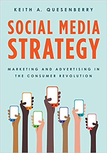 Book Social Media Strategy: Marketing and Advertising in the Consumer Revolution