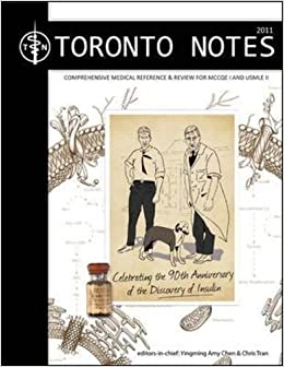 The Toronto Notes for Medical Students 2011