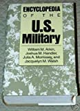 img - for Encyclopedia of the U.S. Military book / textbook / text book