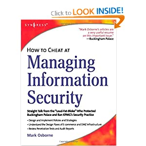 How to Cheat at Managing Information Security Mark Osborne