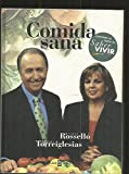 img - for Comida Sana by Rossello, Maria Jose, Torreiglesias, Manuel (1998) Hardcover book / textbook / text book