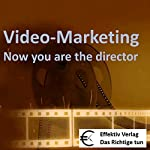 Video-Marketing: Now you are the director | Henning Glaser