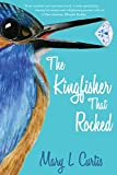 The Kingfisher That Rocked