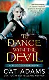 To Dance With the Devil (The Blood Singer Novels)