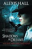 Shadows & Dreams (Kate Kane Paranormal Investigations)