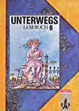 img - for Unterwegs. Lesebuch f??r das 6. Schuljahr. by Elke Bleier-Staudt (1992-01-31) book / textbook / text book