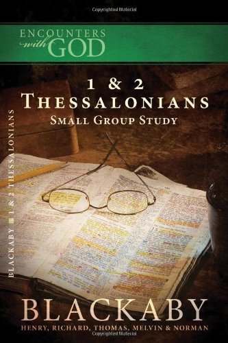Download Encounters W/God 1 & 2 Thessalonians Small Study Group (Encounters With God) pdf epub