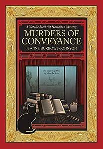 Murders of Conveyance (A Natalie Seachrist Hawaiian Cozy Myster Book 3)