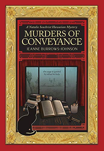 Murders of Conveyance (A Natalie Seachrist Hawaiian Cozy Myster Book 3) by [Burrows-Johnson, Jeanne]