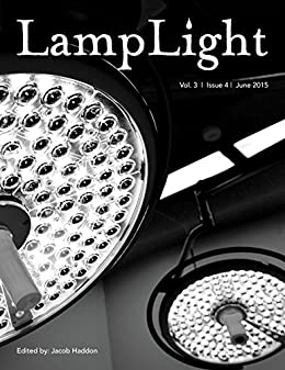 LampLight - Volume 3 Issue 4 by [Chase, Victorya, Owen, Kelli, Dunham, T. Fox, Aw, Davian, Bowker, John, Burke, Kealan Patrick]