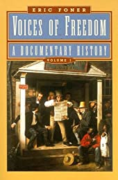 Voices of Freedom: A Documentary History, Vol. 1