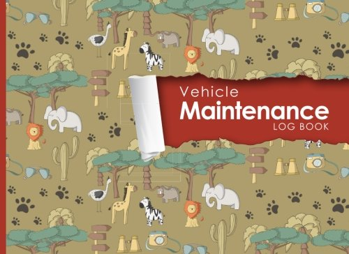 """Vehicle Maintenance Log: Repairs And Maintenance Record Book for Cars, Trucks, Motorcycles and Other Vehicles with Parts List and Mileage Log, Cute ... x 6"""" (Vehicle Maintenance Logs) (Volume 2) pdf epub"""