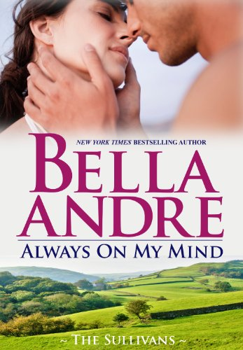 3 Vintner Series - Always On My Mind (The Sullivans Book 8)