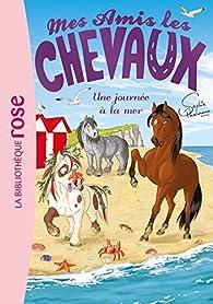 Mes amis les chevaux, tome 14 : Une journée à la mer par Sophie Thalmann