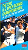 The 1992 U.S. Open Tennis Championships: In Defense of the Crown