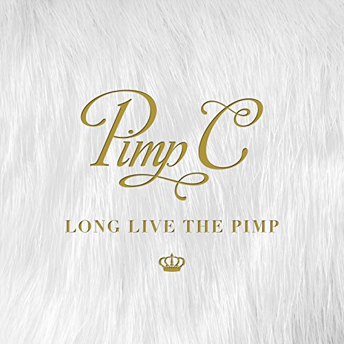 Long Live the Pimp [Explicit]