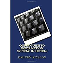 Quick guide to information systems in hotels