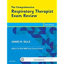 The Comprehensive Respiratory Therapist Exam Review - E-Book: Entry and Advanced Levels
