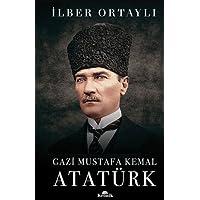Gazi Mustafa Kemal Atatürk (Ciltli)
