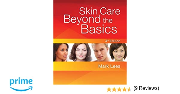 Skin care beyond the basics 9781435487451 medicine health skin care beyond the basics 9781435487451 medicine health science books amazon fandeluxe Choice Image