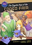 The Cryptic Case of the Coded Fair (Galactic Academy of Science)