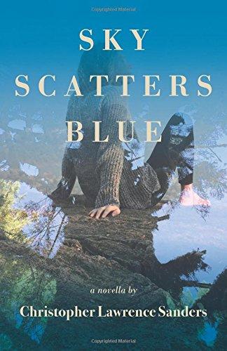 Download Sky Scatters Blue: A Novella ebook