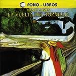 La Vuelta del Tronillo [The Turn of the Screw] | Henry James