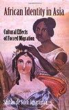 African Identity in Asia, Shihan de Silva Jaysuriya, 1558764720