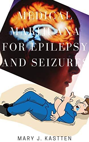 51 VNb ZLzL - MEDICAL MARIJUANA FOR EPILEPSY AND SEIZURES