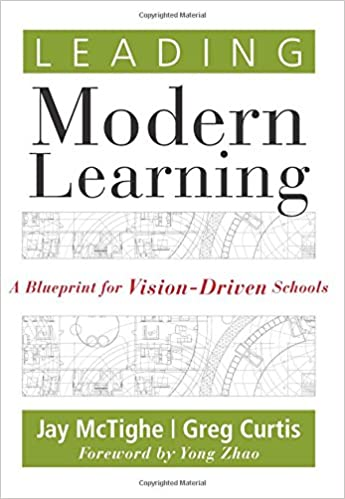Leading modern learning a blueprint for vision driven schools leading modern learning a blueprint for vision driven schools bring a level of alignment and intentionality to living out your school s vision and to malvernweather Images