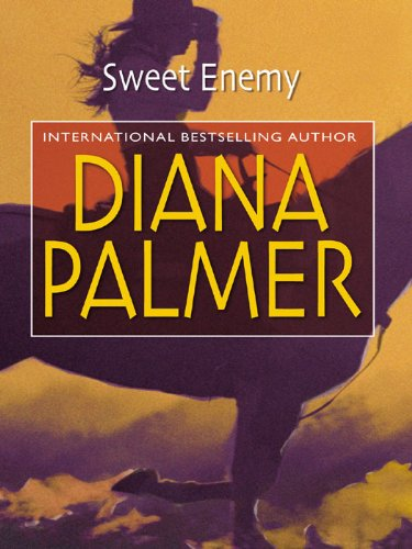 Sweet Enemy (Diana Palmer Book 2)