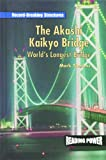 The Akashi-Kaikyo Bridge, Mark Thomas, 0823959902