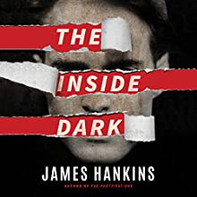 The Inside Dark Audiobook by James Hankins Narrated by Bon Shaw