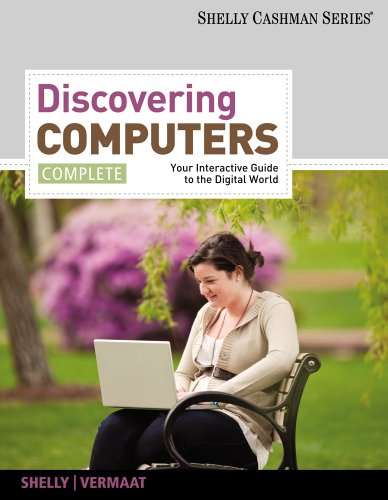 Bundle: Discovering Computers, Complete: Your Interactive Guide to the Digital World + Computer Concepts CourseMate with