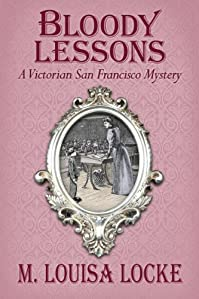 Bloody Lessons by M. Louisa Locke ebook deal
