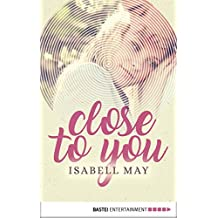 Close to you (German Edition)