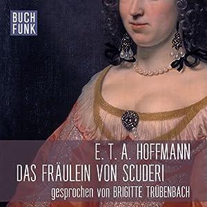 Das Fräulein von Scuderi Hörbuch