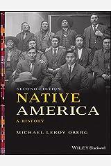 Native America: A History Kindle Edition