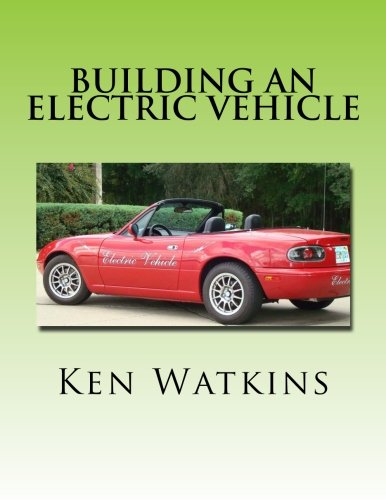 Building An Electric Vehicle   Black And White Edition