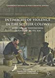 Intimacies of Violence in the Settler