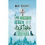 Das wunderbare Leben des Jonathan Trefoil: Roman (German Edition)