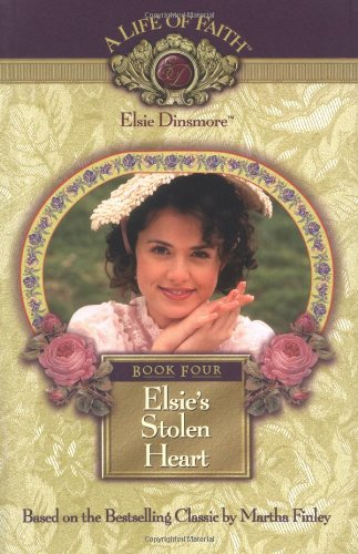 (Elsie's Stolen Heart, Book 4 )