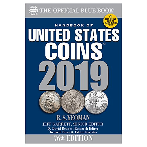 Blue Coin - A Handbook of United States Coins Blue Book 2019 (The Official Blue Book of United States Coins)