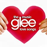 Glee: The Music - The Love Songs