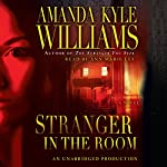Stranger in the Room: A Novel | Amanda Kyle Williams
